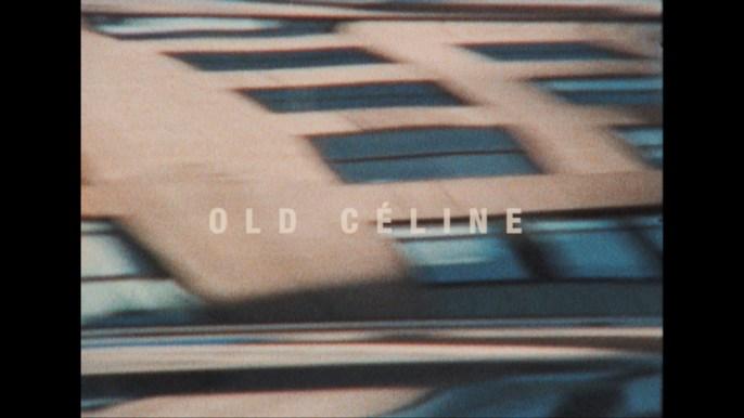 OLD CÉLINE – Broke For Free